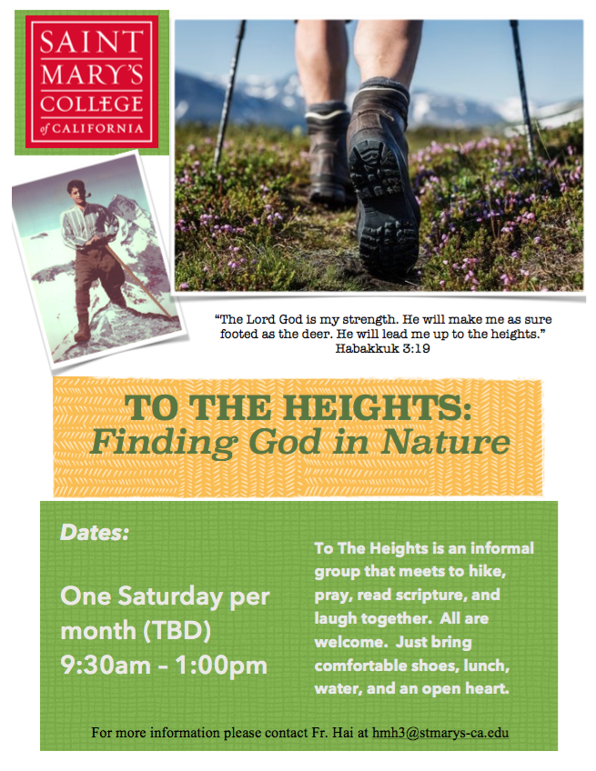 "to the heights: finding god in nature ""The Lord God is my strength. He will make me as sure footed as the deer. He will lead me up to the heights."" -Habakkuk 3:19 To The Heights is an informal group that meets to hike, pray, read scripture, and laugh together. All are welcome. Just bring comfortable shoes, lunch, water, and an open heart. One saturday per month to be determined. 9:30am-1:00pm"